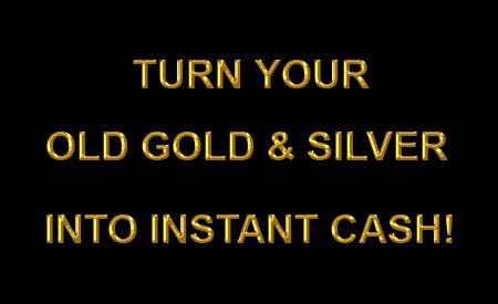 The Gold Buyers and Silver Buyers can turn Your Old Gold and Silver Jewelry Into Instant Cash